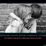 Motivación:La amistad es un don que se consigue con simpatia