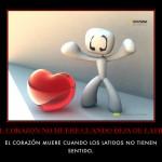 Motivación: El corazón no muere cuando deja de latir