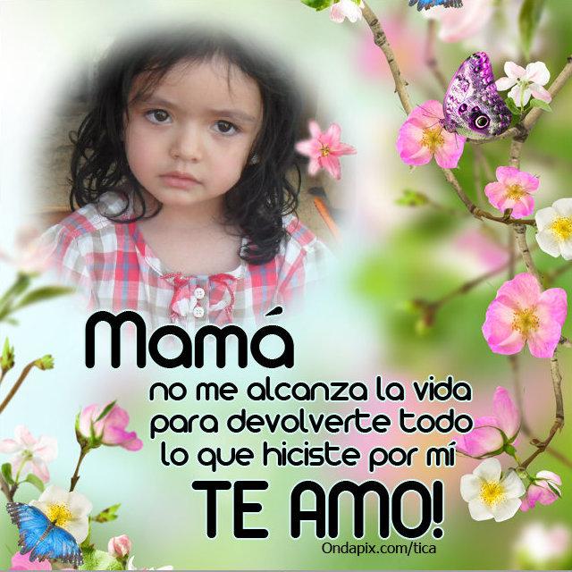 Fotomontajes Con Frases Por El Día De La Madre